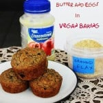 Vegan Kitchen Simplified Series. How to Replace Butter and Eggs in Baked Goods and not End Up with Cardboard.