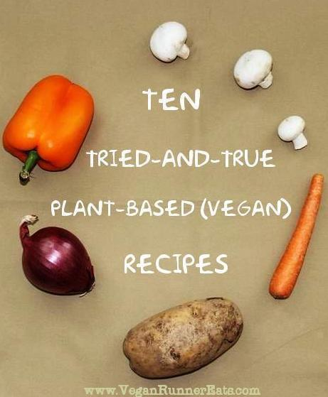 10 tried and true vegan dinner recipes