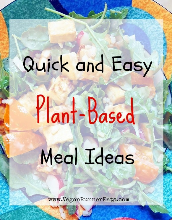 Quick and easy vegan meal ideas