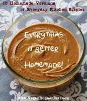 Everything is better homemade