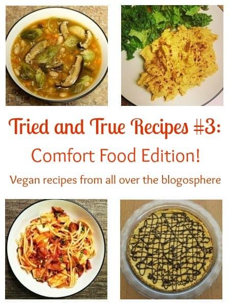 Tried and True Vegan Comfort Food Recipes