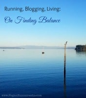 Running, Blogging, Living - searching for balance