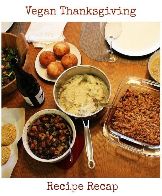 Vegan Thanksgiving Recipe Recap