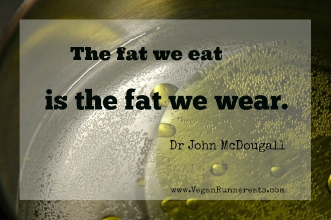 The fat we eat is the fat we wear