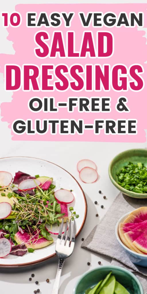10 easy oil-free vegan salad dressings for any occasion