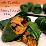 Vegan Collard Wraps with Kimchi and Sweet Potato Filling, Plus the Time I Met Scott Jurek in Person