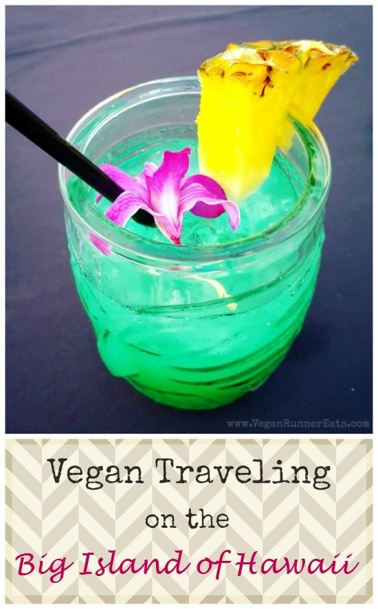 Vegan Big Island: where to find vegan food on the Big Island of Hawaii