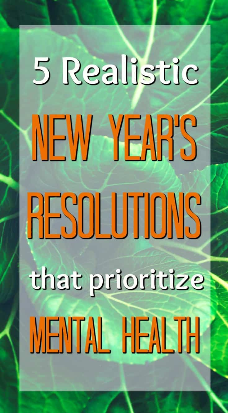 5 realistic New Year's resolutions that prioritize mental health | New Years resolutions for busy moms
