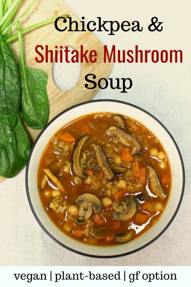 Healthy vegan shiitake mushroom soup - Instant Pot and stovetop directions! A delicious vegan mushroom barley soup with chickpeas, spinach and potatoes. Oil-free, gluten-free if made with rice instead of barley, soy-free if tamari is used instead of soy sauce. | vegan soup recipes | shiitake mushroom soup | vegan mushroom soup | healthy soup recipes | plant-based soup | vegan oil-free #mushroombarleysoup #souprecipes #vegansouprecipes #vegansoup #veganrecipes #vegan #glutenfreerecipes