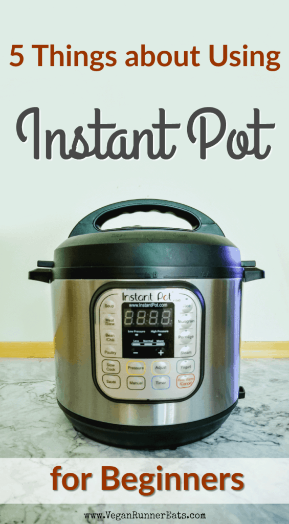 5 things about using Instant Pot for beginners