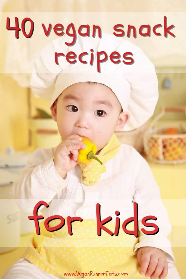 40 vegan snacks for kids - easy to make healthy plant-based snack recipes even picky eaters will love   Vegan Runner Eats