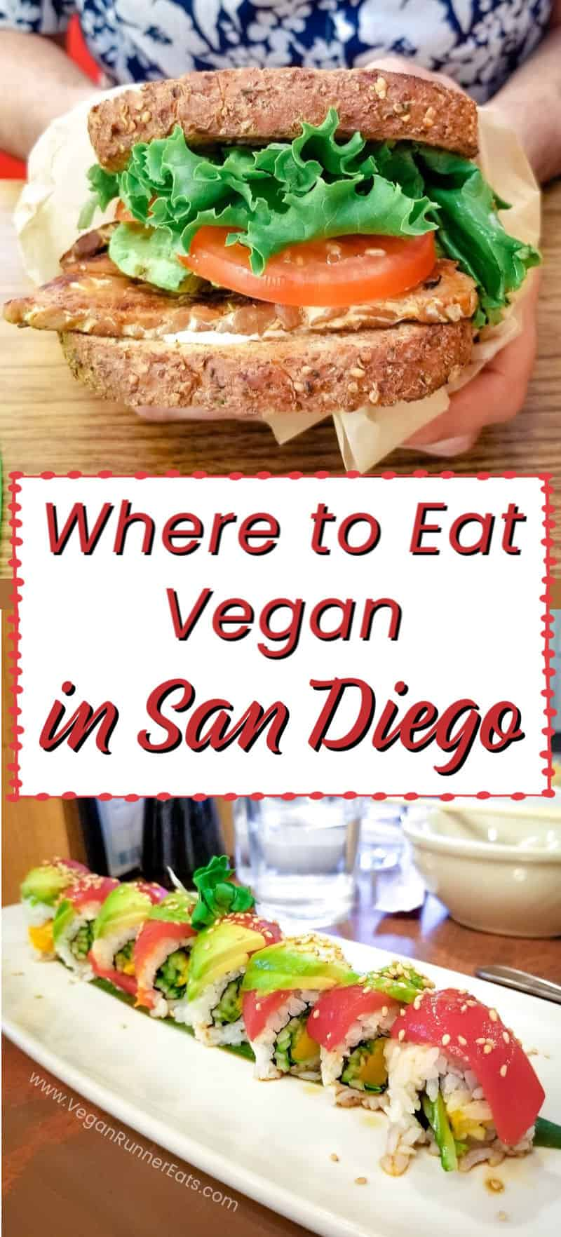 San Diego vegan restaurants and tips for finding vegan food in San Diego. Shown: tempeh sandwich at Evolution Fast Food, and Fiesta Rolo at NoW Sushi. | Vegan Runner Eats