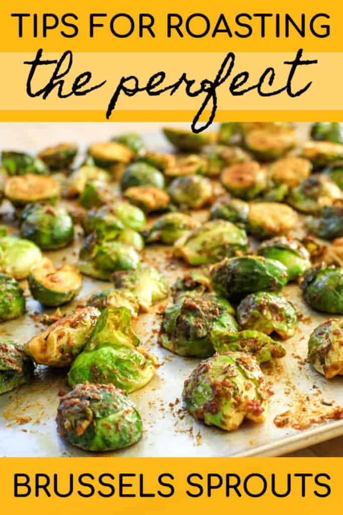 Tips for roasting the perfect Brussels sprouts