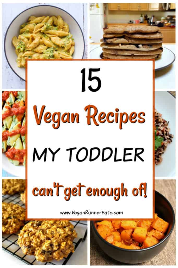 15 kid friendly vegan recipes my toddler can't get enough of