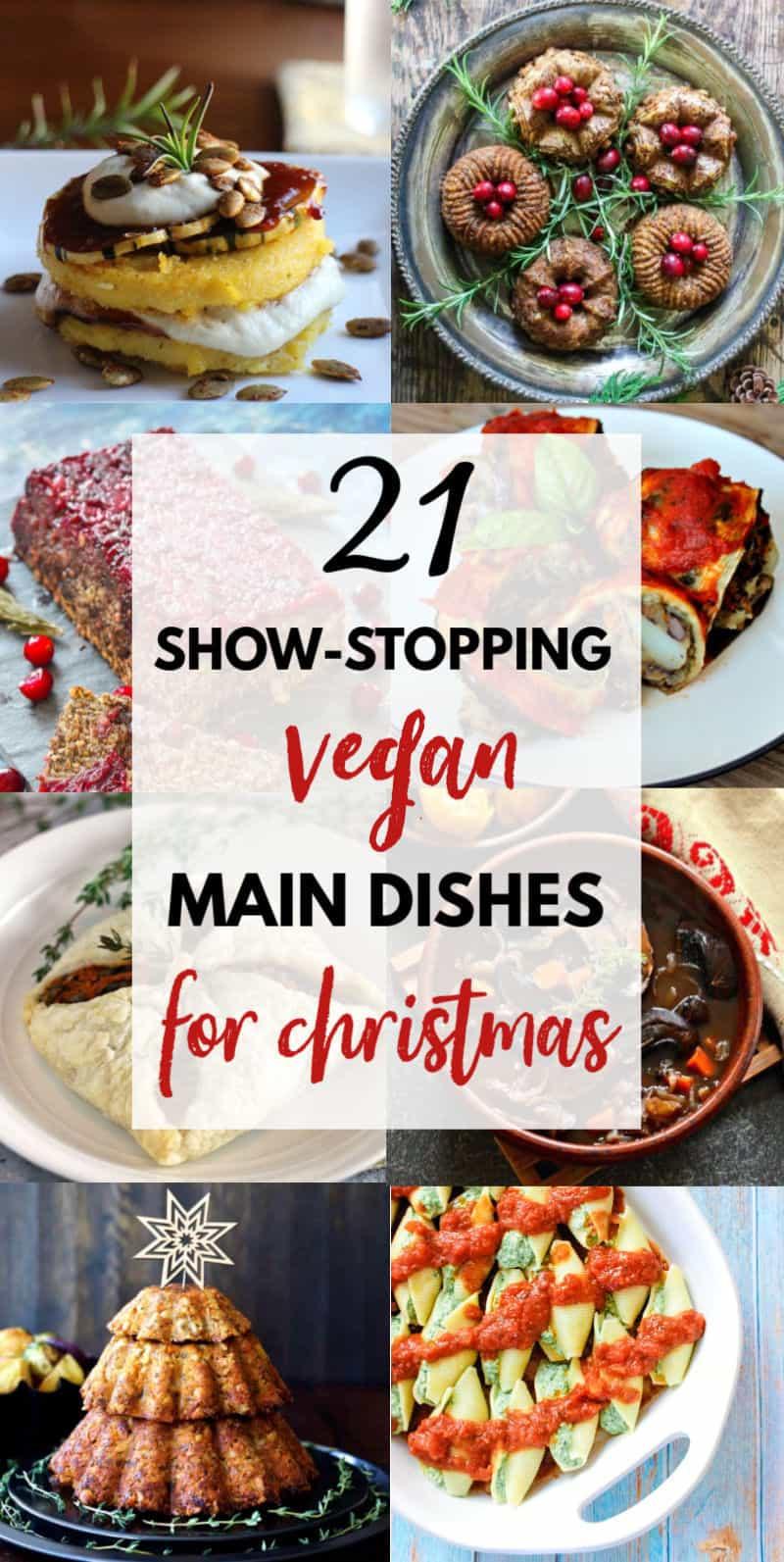 21 show stopping vegan main dishes for Christmas dinner | Vegan Runner Eats