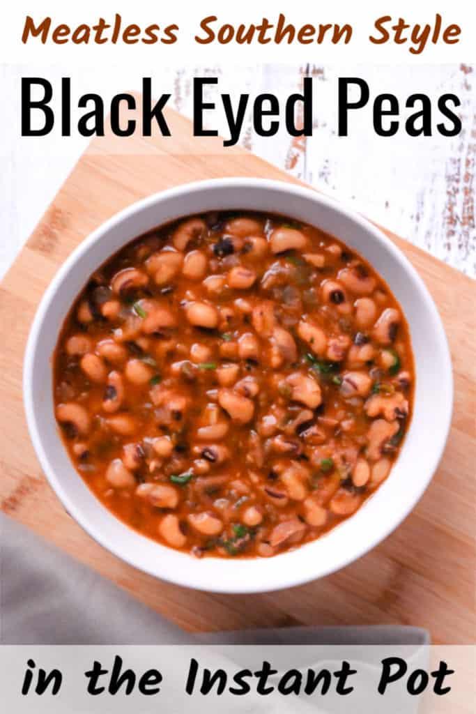 Meatless Southern Style Instant Pot Black Eyed Peas Vegan Recipe