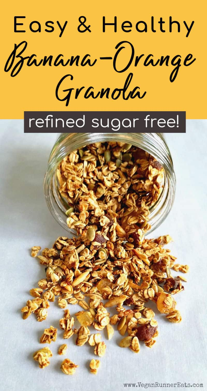Healthy banana orange granola recipe - vegan, refined sugar free, with gluten free and oil free options.