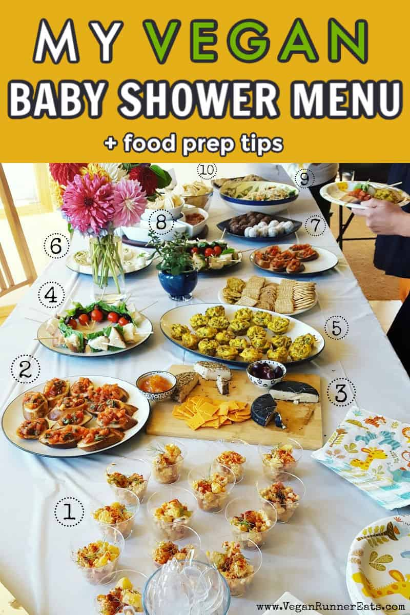 My vegan baby shower menu + food prep tips: how I put together a successful vegan baby shower with food that even omnivore guests loved!