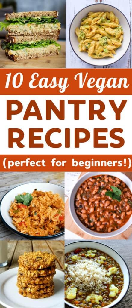 10 easy vegan pantry recipes