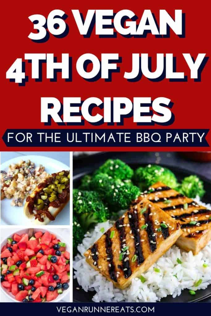 36 great vegan 4th of July recipes for the ultimate BBQ party | Vegan Runner Eats