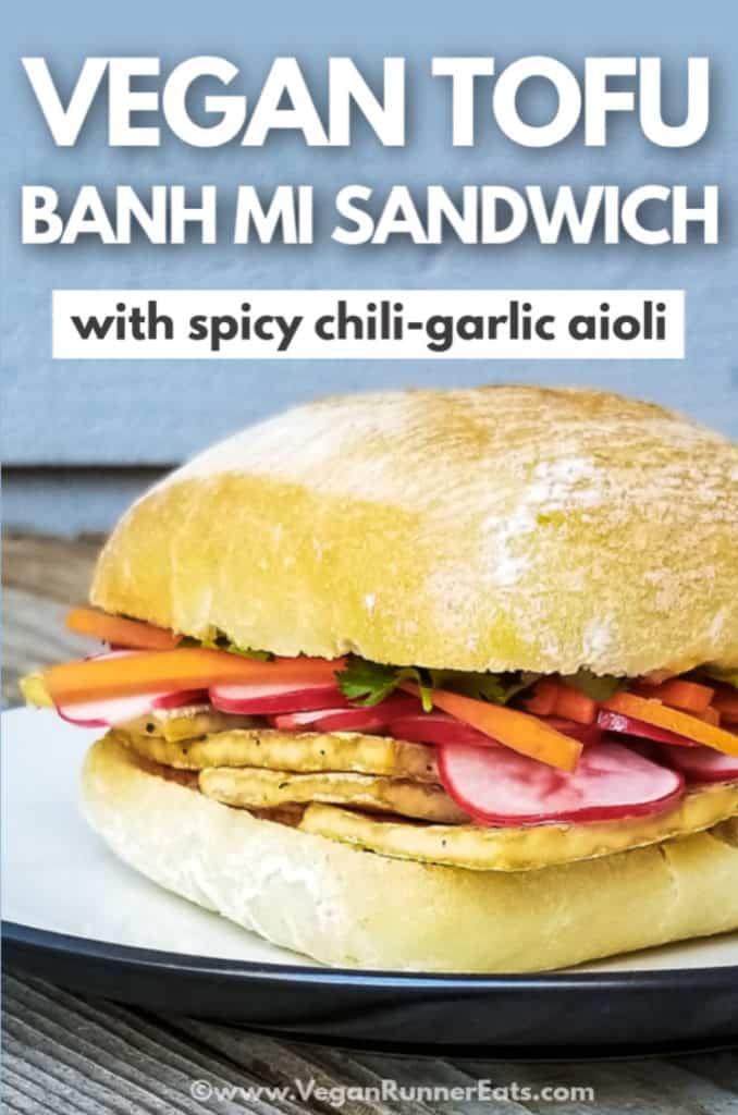 Vegan tofu banh mi sandwich with spicy chili-garlic aioli
