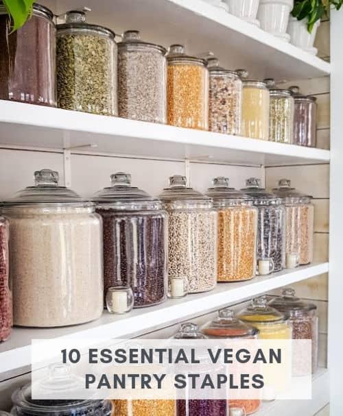 10 vegan pantry staple ingredients