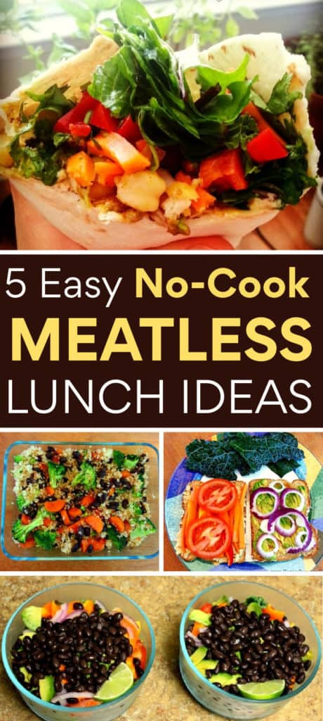 5 easy no-cook meatless lunch ideas