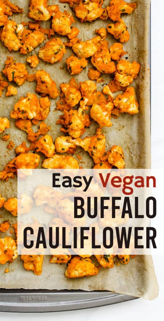 Easy Vegan Buffalo Cauliflower Recipe - Vegan, Gluten Free, Low Fat