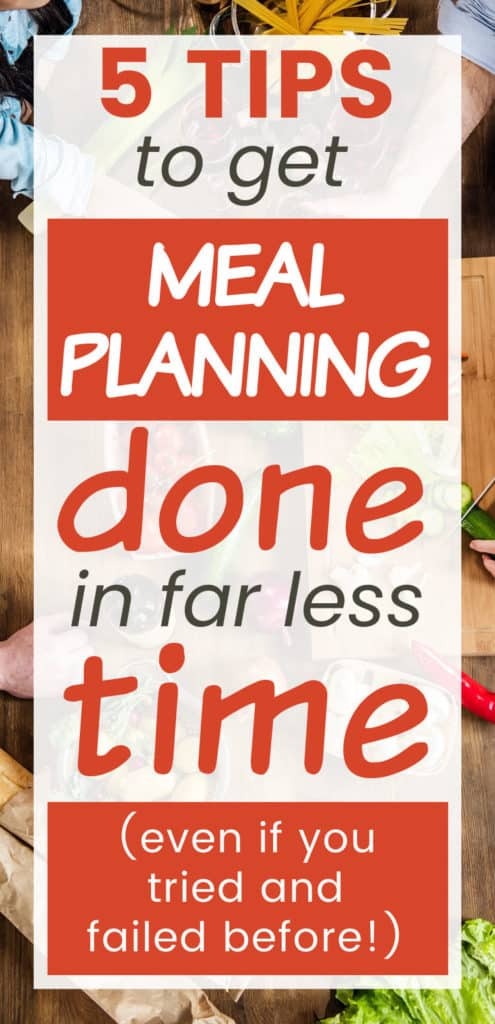5 tips to get meal planning done quickly