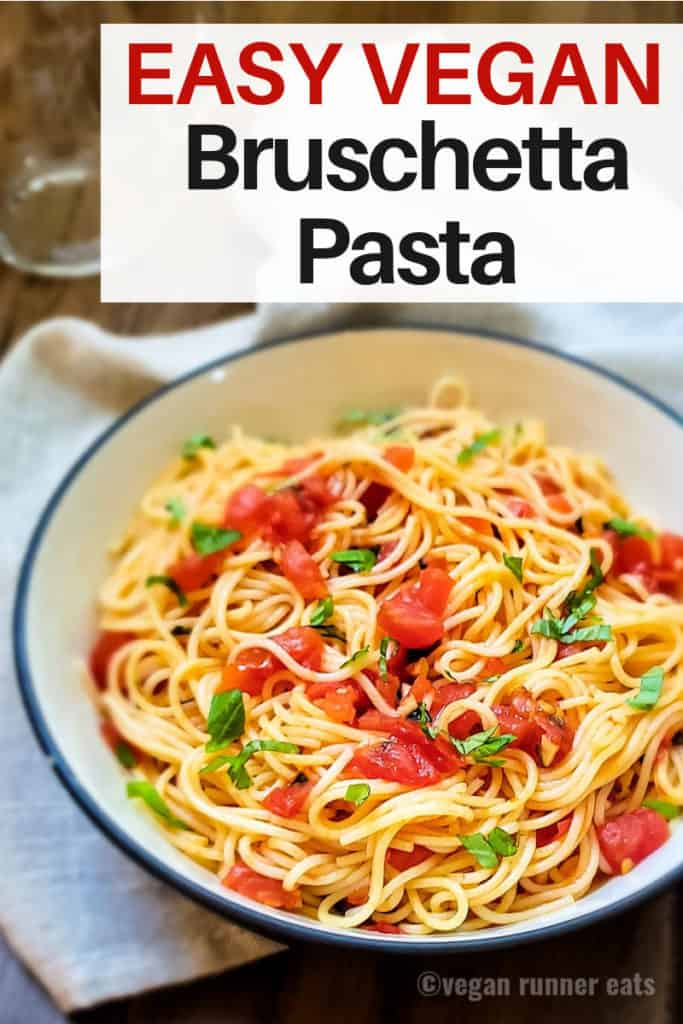 Easy bruschetta pasta vegan recipe